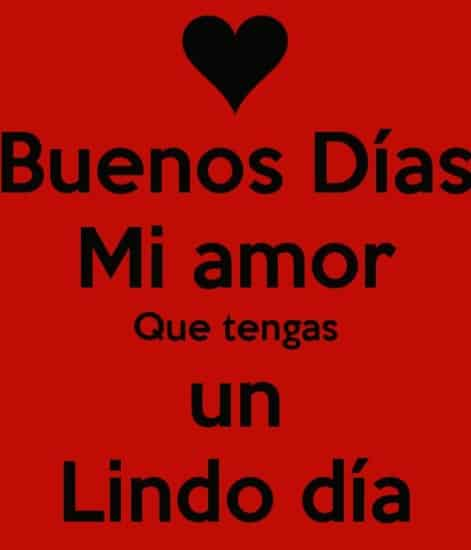 Buen Dia Amorcito Frases Mensajes E Imagenes Bonitas De Amor