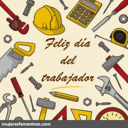 feliz dia del trabajador amigo