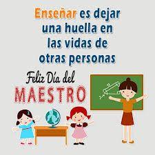 Envia Imagenes De Feliz Dia Del Maestro En Frases Y Mensajes