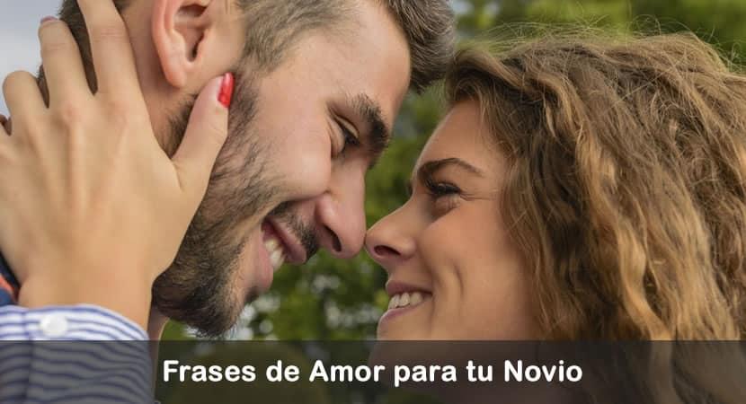 Frases De Amor Para Mi Novio Bonitas Y Románticas