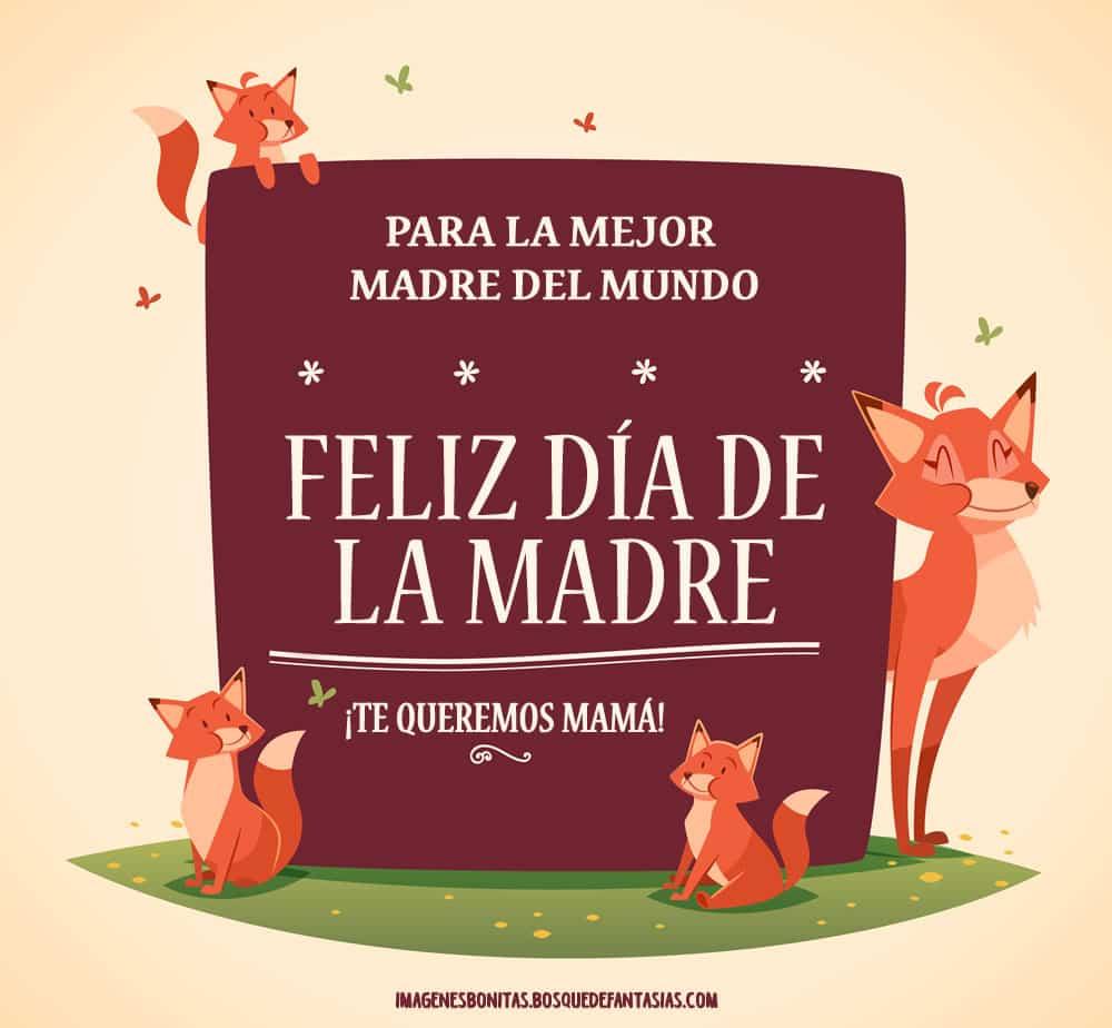 imágenes del día de la madre bonitas con frases y mensajes para mamá
